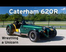 Caterham 620R – Wrestling a Unicorn – Everyday Driver Fast Blast