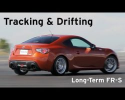 Tracking & Drifting – Long Term Scion FR-S – Everyday Driver